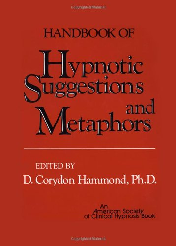 Handbook of Hypnotic Suggestions and Metaphors