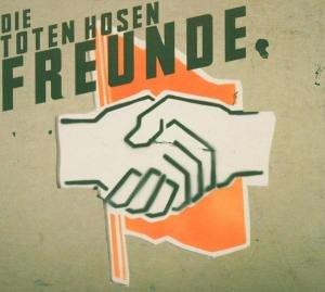 Die Toten Hosen - Freunde/Ltd.Digipak - Zortam Music