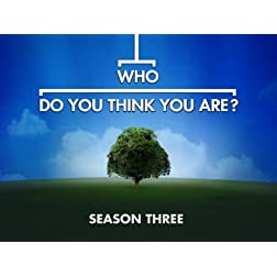 Who Do You Think You Are? Season 3