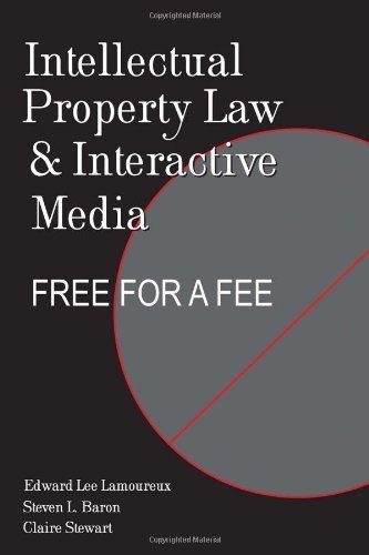 intellectual-property-law-and-interactive-media-free-for-a-fee-digital-formations-1st-edition-by-lam