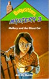 Mallory and the Ghost Cat (Babysitters Club Mysteries) (0590554646) by ANN M. MARTIN
