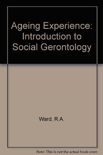 The Aging Experience: An Introduction to Social Gerontology