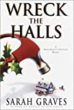 Wreck the Halls (Home Repair Is Homicide Mystery) (0553802283) by Graves, Sarah
