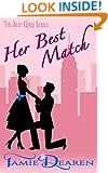 Her Best Match: A Romantic Comedy (The Best Girls Book 1)