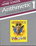 Arithmetic 1 Curriculum/Lesson Plans (A Beka Book Home School)