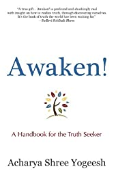 Awaken! A Handbook for the Truth Seeker