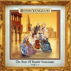 Rondo Veneziano - Best of - Zortam Music