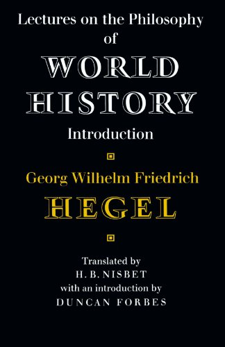 Lectures on the Philosophy of World History (Cambridge...