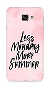 AMEZ less monday more summer Back Cover For Samsung Galaxy A7 (2016 EDITION)