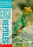 img - for National Audubon Society First Field Guide - Reptiles book / textbook / text book