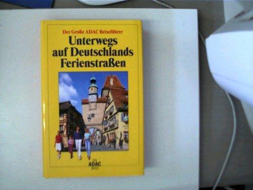 Unterwegs auf Deutschlands Ferienstraßen – Der
