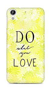 AMEZ do what you love Back Cover For HTC Desire 626 LTE