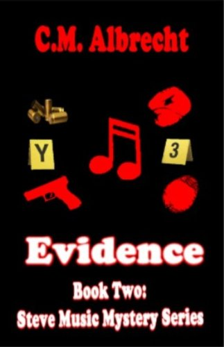 Book: Evidence - Book Two of the Music Mystery Series by C.M. Albrecht