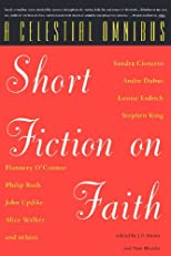 A Celestial Omnibus: Short Fiction on Faith