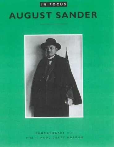 In Focus Auguste Sander /Anglais: Laszlo Moholy-Nagy