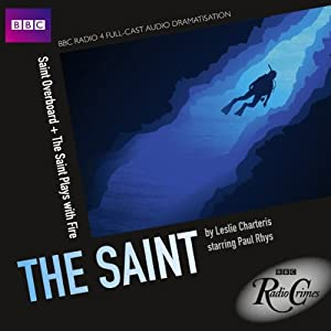 BBC Radio Crimes: The Saint: Saint Overboard & The Saint Plays with Fire Radio/TV Program