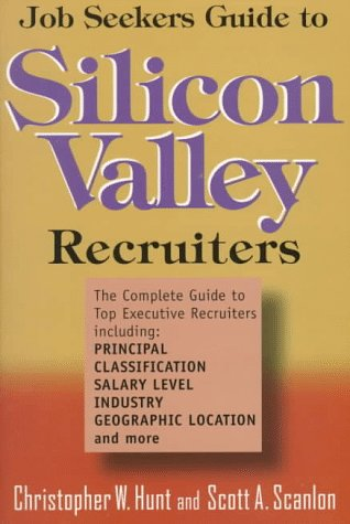 Job Seeker's Guide to Silicon Valley Recruiters