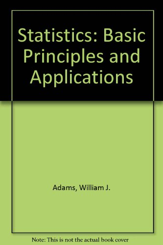 Statistics: Basic Principles and Applications