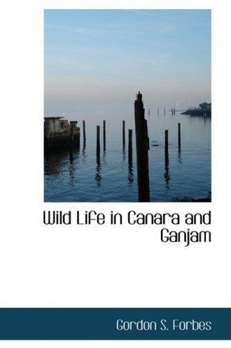 Wild Life in Canara and Ganjam