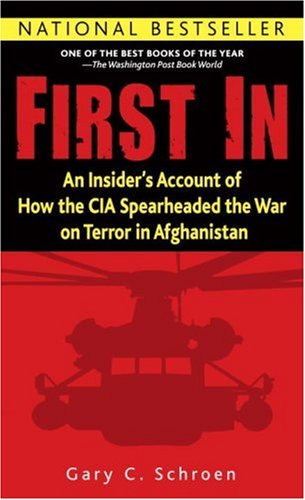 First In An Insider s Account of How the CIA Spearheaded the War on Terror in Afghanistan089141889X : image