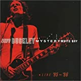 Mystery White Boy: Live '95-'96 Jeff Buckley