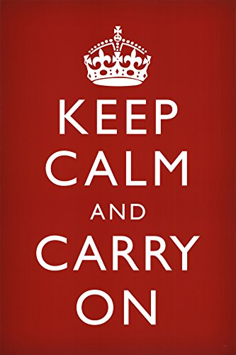 The Story Behind Keep Calm and Carry On