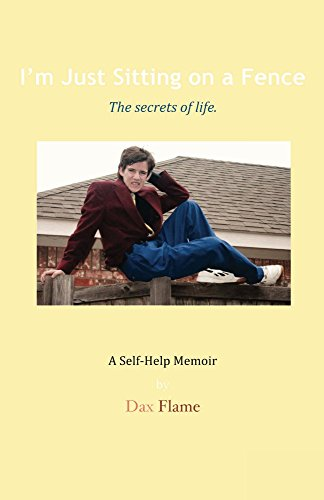 I'm Just Sitting On A Fence by Dax Flame ebook deal