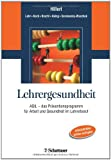 img - for Lehrergesundheit book / textbook / text book