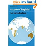 Accents of English: Volume 1: v. 1 by Wells, John C. published by Cambridge University Press (1982)