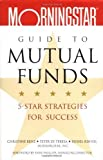 img - for Morningstar's Guide to Mutual Funds: 5-Star Strategies for Success Hardcover December 13, 2002 book / textbook / text book