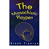 The Masochistic Playpen [Paperback]