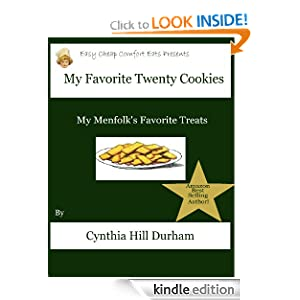 My Twenty Favorite Cookies (Easy Cheap Comfort Eats) Cynthia Hill Durham
