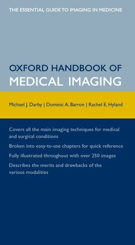 Oxford Handbook of Medical Imaging (Oxford Medical Handbooks)