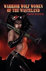 Warrior Wolf Women of the Wasteland