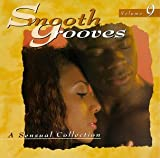 Smooth Grooves: A Sensual Collection, Vol. 9