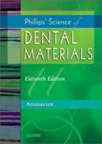 Phillips' Science of Dental Materials (Anusavice Phillip's Science of Dental Materials)