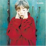 Placeboby Placebo