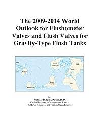 The 2009-2014 World Outlook for Flushometer Valves and Flush Valves for Gravity-Type Flush Tanks