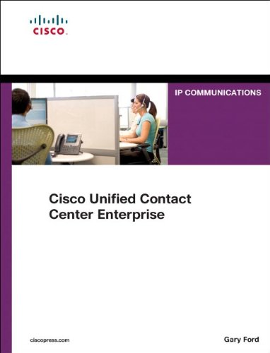 Cisco Unified Contact Center Enterprise (UCCE) (Networking Technology: Ip Communications)