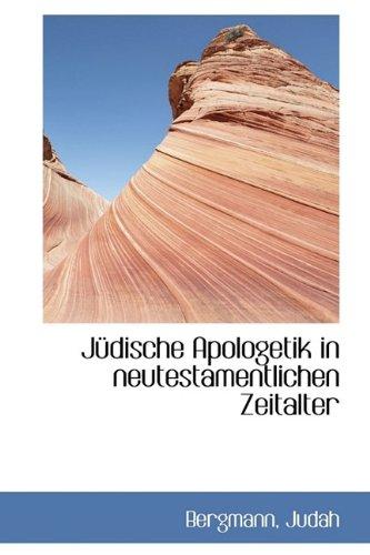 J Dische Apologetik in Neutestamentlichen Zeitalter