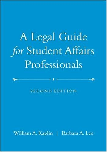 A Legal Guide for Student Affairs Professionals: (Updated...