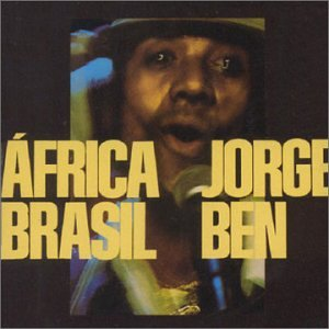 Jorge Ben - África Brasil - Amazon.com Music