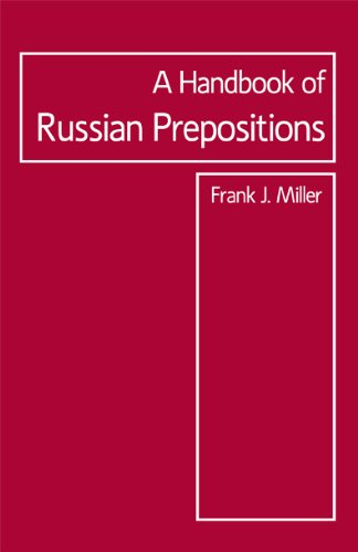 The Handbook of Russian Prepositions (Focus Texts: For Classical Language Study)
