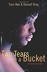 Two Tears in a Bucket: an urban hip-hop novel
