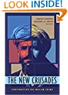 The New Crusades: Constructing the Muslim Enemy