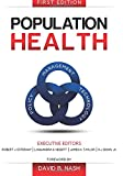 img - for Population Health: Management, Policy, and Technology. First Edition book / textbook / text book