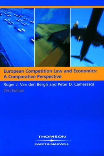European Competition Law and Economics: A Comparative Perspective: A Comparitive Perspective