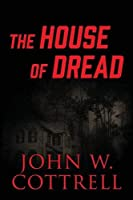 The House of Dread