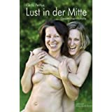 """Lust in der Mitte: Gespr�chsprotokollevon """"Gabi Pertus"""""""