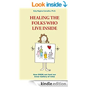 Healing the Folks Who Live Inside; How EMDR Can Heal Our Inner Gallery of Roles